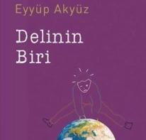 Delinin Biri - Eyyüp Akyüz