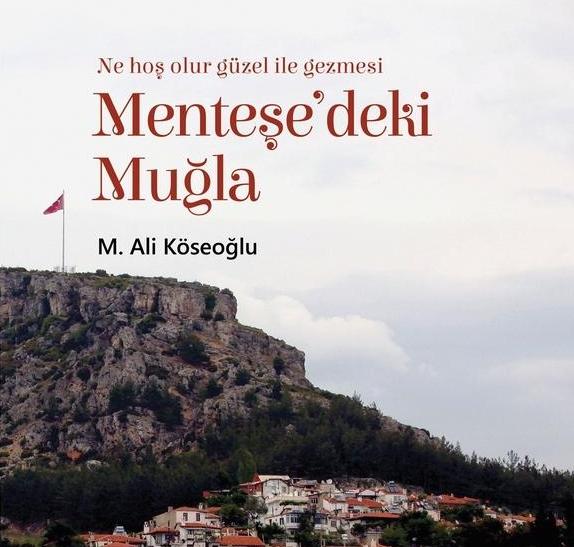 Konya'dan Muğlaya - M. Ali Köseoğlu