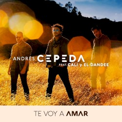 Andrés Cepeda, Jesse y Joy - Te voy a amar
