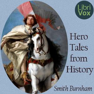 hero_tales_from_history_smith_burnham_1910.jpg