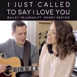 Bailey Pelkman ft. Randy Rektor - I Just Called To Say I Love You