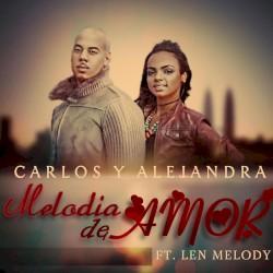 Carlos & Alejandra - Melodía De Amor