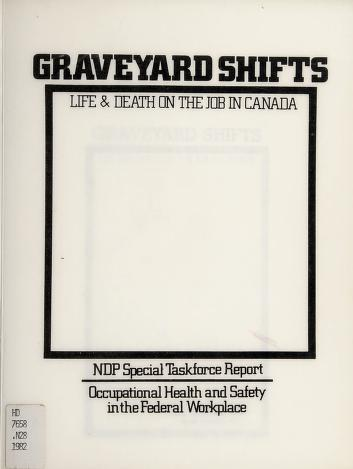 Cover of: Graveyard shifts | NDP Task Force on Occupational Health and Safety in the Federal Workplace
