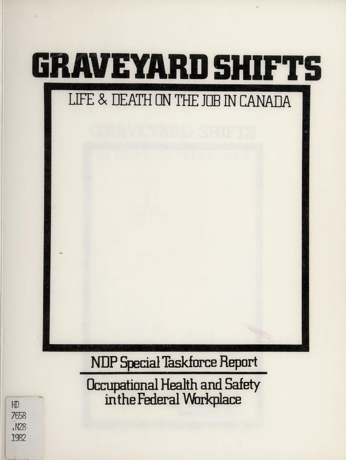 Graveyard shifts by NDP Task Force on Occupational Health and Safety in the Federal Workplace