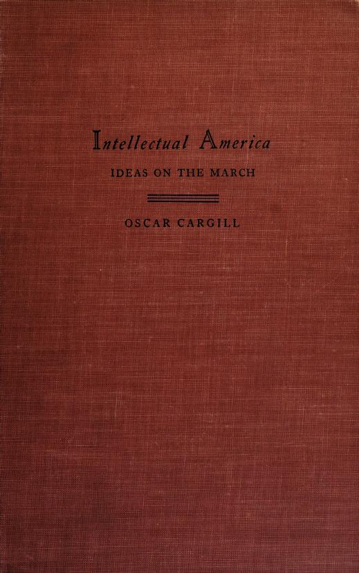 Intellectual America by Oscar Cargill