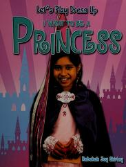 Cover of: I want to be a princess | Rebekah Joy Shirley