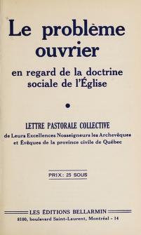 Cover of: Le problème ouvrier en regard de la doctrine sociale de l'Eglise | Eglise catholique. Assemblée épiscopale de la province de Québec
