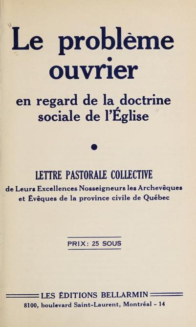 Le problème ouvrier en regard de la doctrine sociale de l'Eglise by Eglise catholique. Assemblée épiscopale de la province de Québec