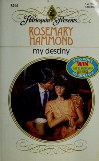 My Destiny by Rosemary Hammond