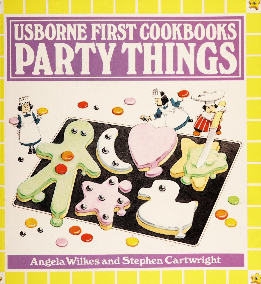 Party Things (Usborne First Cookbooks) by Angela Wilkes
