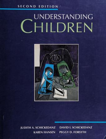 Cover of: Understanding children   Judith A. Schickedanz ... [et al.].