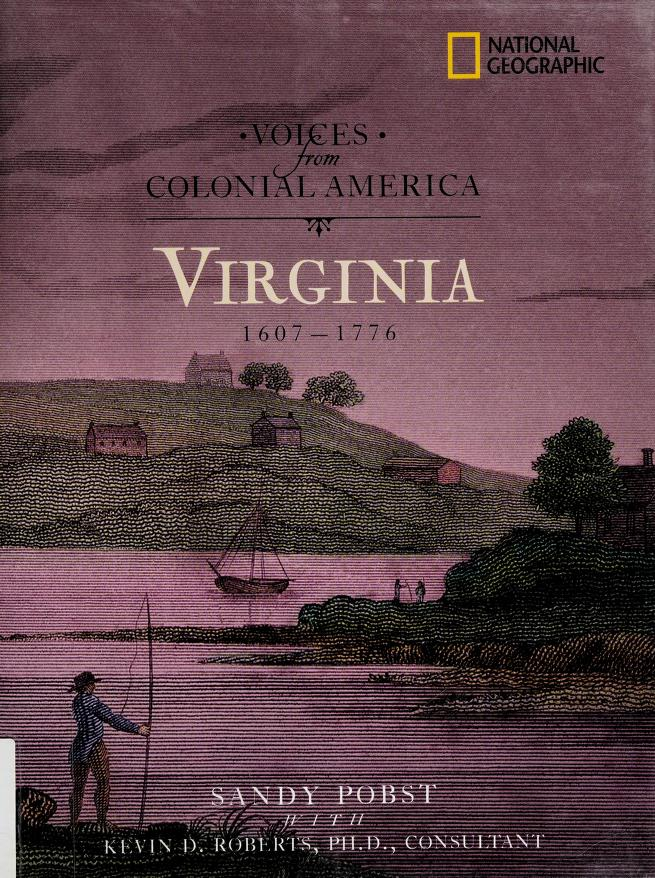 Virginia, 1607-1776 by Sandy Pobst
